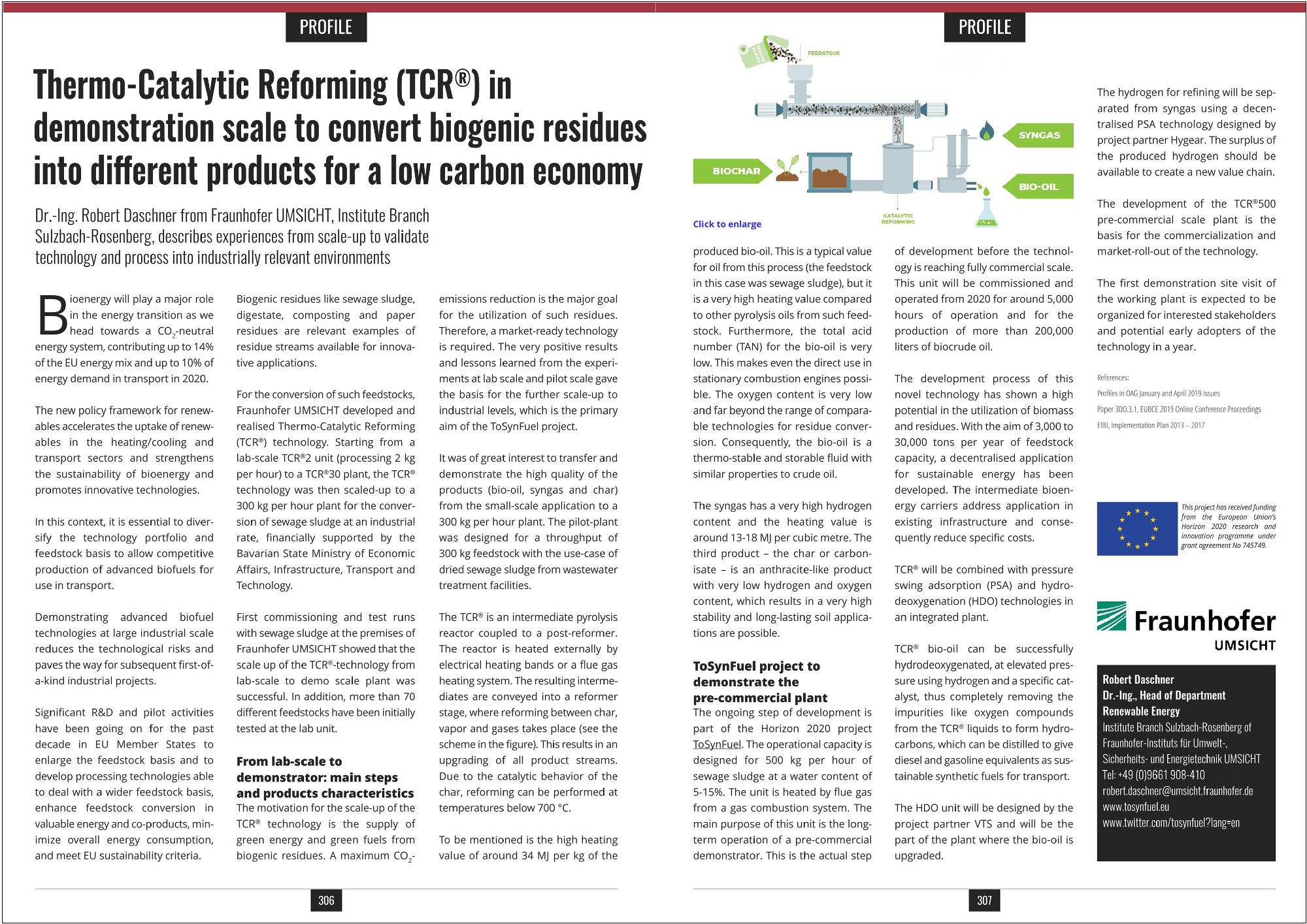 Thermo-Catalytic Reforming (TCR®) in demonstration scale to convert biogenic residues into different products for a low carbon economy